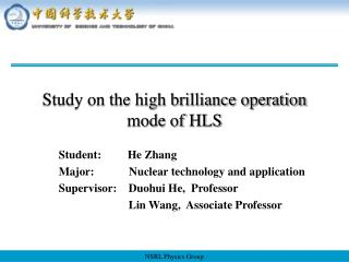 Study on the high brilliance operation mode of HLS