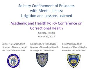 Solitary Confinement of Prisoners  with Mental Illness: Litigation and Lessons Learned