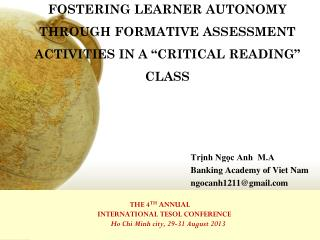 THE 4 TH  ANNUAL      INTERNATIONAL TESOL CONFERENCE          Ho Chi Minh city, 29-31 August 2013