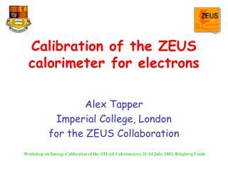 Calibration of the ZEUS calorimeter for electrons