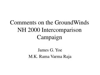 Comments on the GroundWinds NH 2000 Intercomparison Campaign