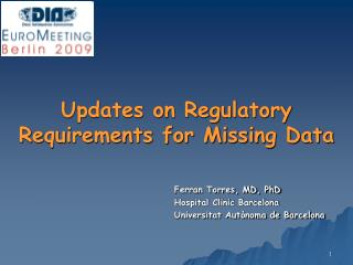 Updates on Regulatory Requirements for Missing Data
