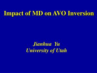 Impact of MD on AVO Inversion