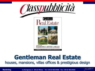 Gentleman Real Estate houses, mansions, villas offices & prestigious design
