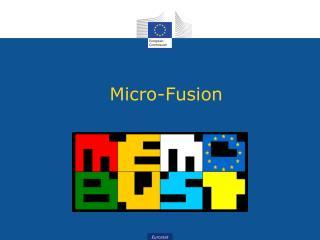 Micro-Fusion