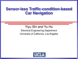 Sensor-less Traffic-condition-based Car Navigation