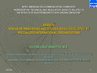 """RESEARCH IN PERU ON NON-IONIZING RADIATION IN TELECOMMUNICATIONS"""