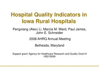 Hospital Quality Indicators in Iowa Rural Hospitals