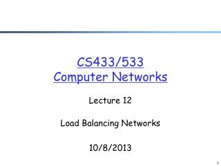 CS433/533 Computer Networks