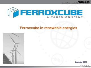 Ferroxcube in renewable energies