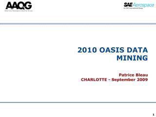 2010 OASIS DATA MINING