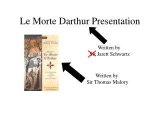 Le Morte Darthur Presentation
