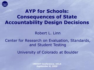 Robert L. Linn Center for Research on Evaluation, Standards, and Student Testing