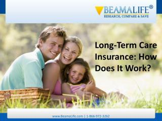 Long Term Care Insurance  How Does It Work