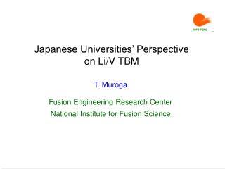 Japanese Universities� Perspective  on Li/V TBM