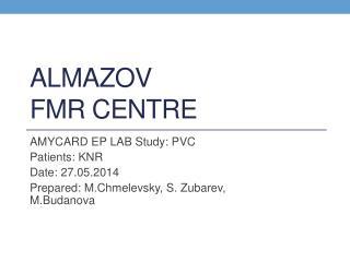 Almazov FMR  centre
