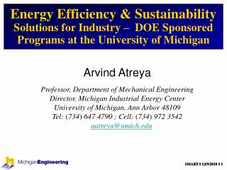Arvind Atreya Professor, Department of Mechanical Engineering
