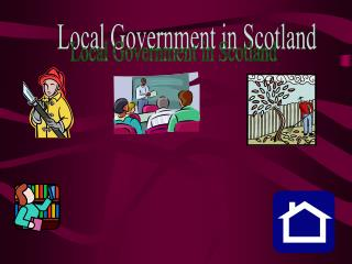 Local Government in Scotland