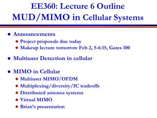 EE360: Lecture 6 Outline MUD/MIMO in  Cellular Systems