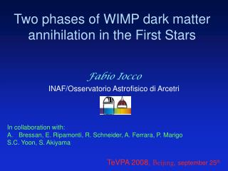 Two phases of WIMP dark matter annihilation in the First Stars
