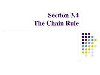 Section 3.4 The Chain Rule