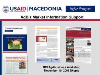 RCI Agribusiness Workshop November 10,  2009 Skopje