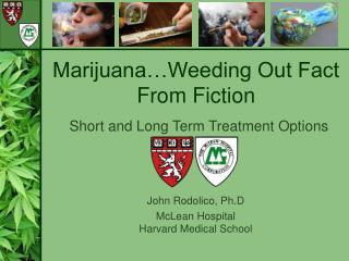 John Rodolico, Ph.D McLean Hospital Harvard Medical School