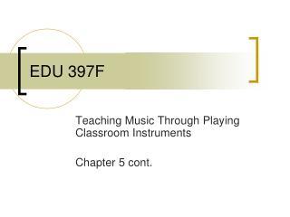 EDU 397F