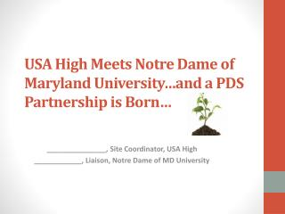 USA  High  Meets Notre Dame of Maryland University�and a PDS Partnership is Born�