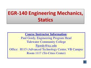 EGR-140 Engineering Mechanics, Statics