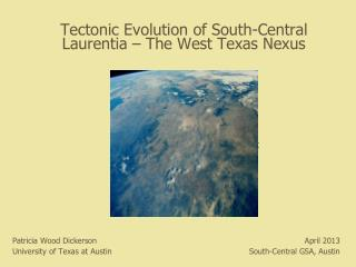 Tectonic Evolution of South-Central Laurentia – The West Texas Nexus