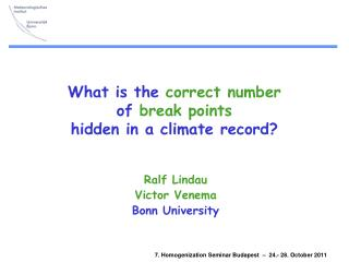 What is the  correct number of  break points hidden in a climate record?