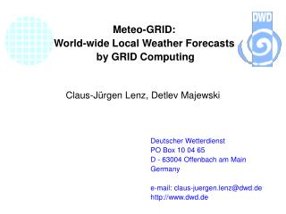 Meteo-GRID: World-wide Local Weather Forecasts  by GRID Computing