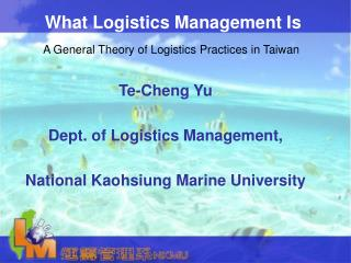 What Logistics Management Is