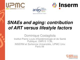 SNAEs and aging: contribution of ART versus lifestyle factors