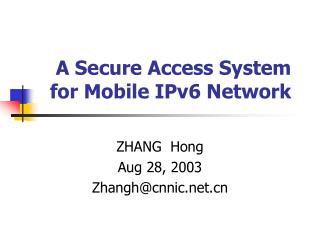 A Secure Access System for Mobile IPv6 Network