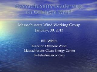 Massachusetts  Leadership  on Offshore Wind