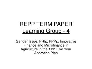 REPP TERM PAPER Learning Group - 4