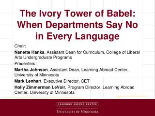 The Ivory Tower of Babel: When Departments Say No in Every Language