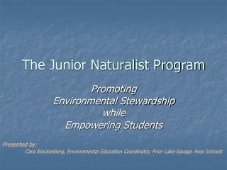 The Junior Naturalist Program