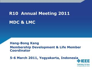 R10  Annual Meeting 2011 MDC & LMC