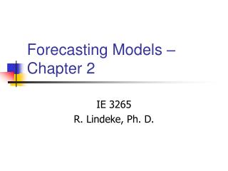 Forecasting Models – Chapter 2
