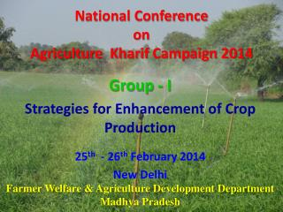 National Conference  on  Agriculture   Kharif  Campaign 2014