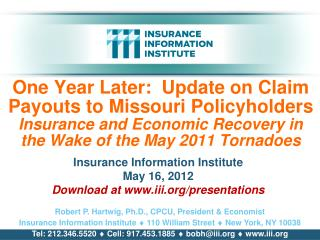 Insurance Information Institute May 16, 2012 Download at iii/presentations