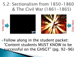 5.2: Sectionalism from 1850-1860 & The Civil War (1861-1865)