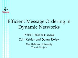 Efficient Message Ordering in Dynamic Networks