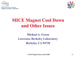 MICE Magnet Cool Down and Other Issues