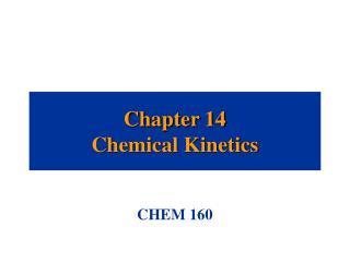 Chapter 14 Chemical Kinetics