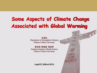 Some Aspects of Climate Change Associated with Global Warming
