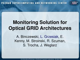 Monitoring Solution for Optical GRID Architectures